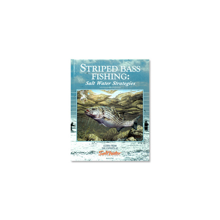 Striped Bass Fishing Salt Water Strategies